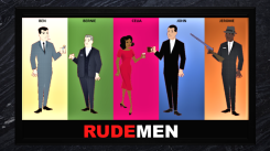 Mad Men, Rude Boy USA, Rude Men